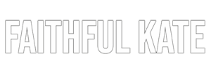 Faithful Kate Official Website
